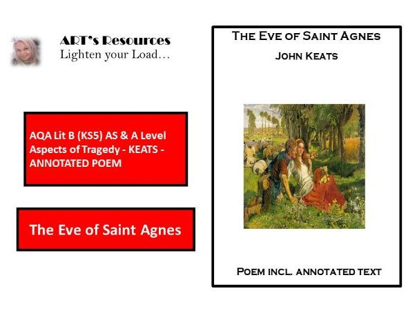 HOME LEARNING - AQA Lit B (KS5) AS & A Level AOT - KEATS  - ANNOTATION - THE EVE OF ST. AGNES