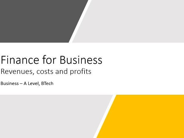 Finance for Business - Revenues, costs and profits