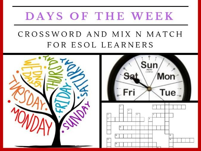 ESL Days of the Week Crossword and Mix N Match Worksheet