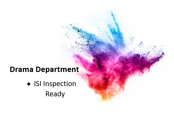 Head/Director of Drama Inspection Ready Document - Protocols/Support ISI Inspection