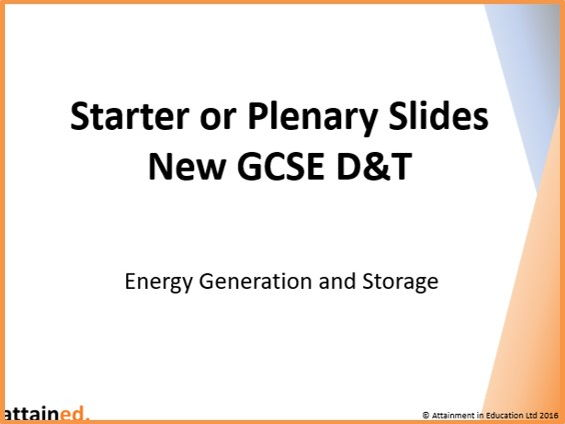 Starter or Plenary Slides for NEW GCSE D&T (OCR) - Energy Generation and Storage