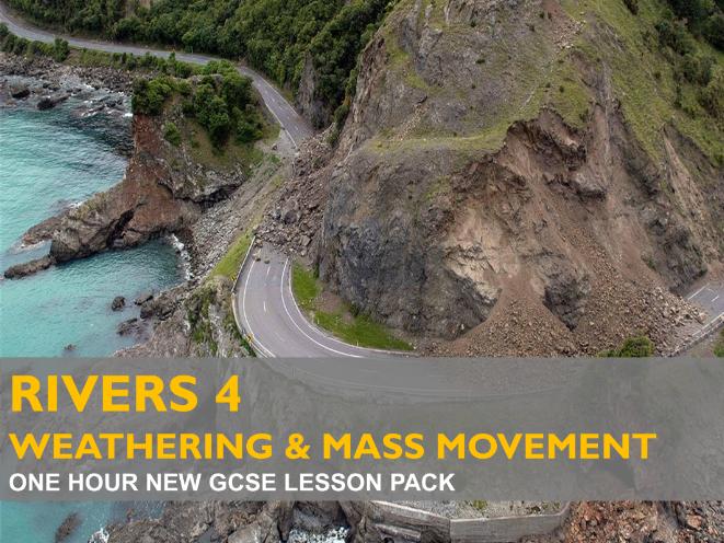 Rivers 4 - Weathering & Mass Movement - GCSE (2016)