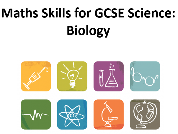 New GCSE Maths Skills for Science: Biology by wolf3261 - Teaching ...