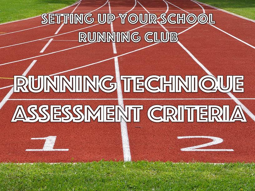 Running Technique Assessment Criteria