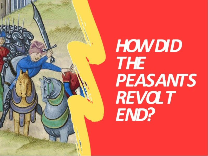 End of the Peasant Revolt - Source Analysis