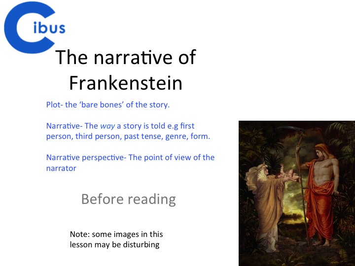 Frankenstein- GCSE and A Level focus- The Narrative and Narrator