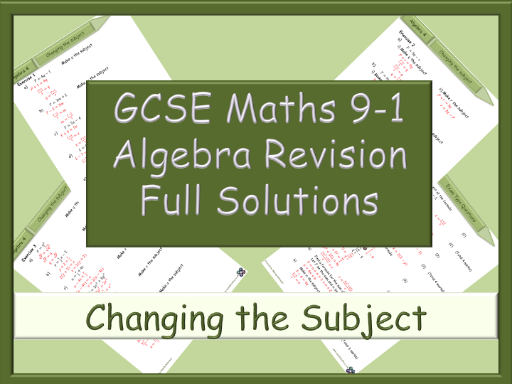 GCSE Algebra Revision 9-1 - Changing the Subject - Full Solutions