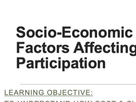 GCSE PE: Socio-Cultural Influences, Socio-Economic and Participation (Component 2)