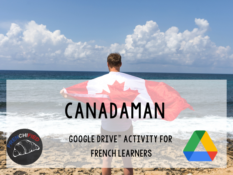 Canadaman - Reading and activities for beg/int French - Google drive