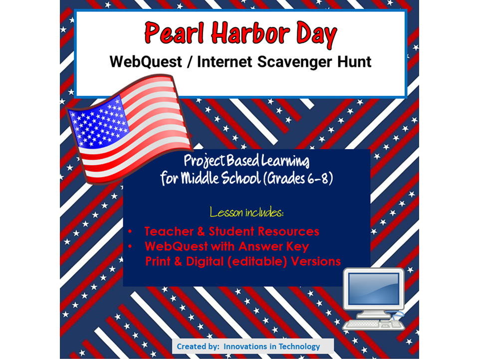 Pearl Harbor Day WebQuest Internet Scavenger Hunt