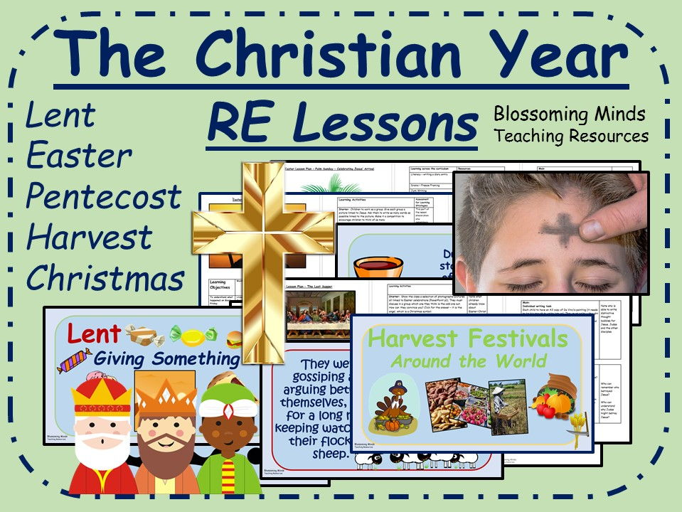 Lent, Easter, Pentecost, Harvest and Christmas RE Lessons