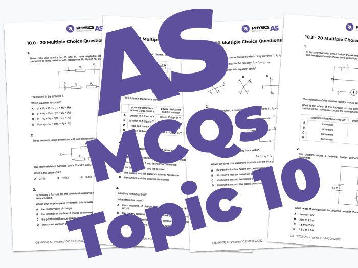 AS Physics 9702 - MCQs - 10. D.C. circuits