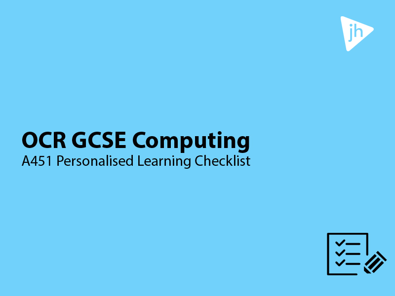 GCSE Computing OCR A451 Personalised Learning Checklist