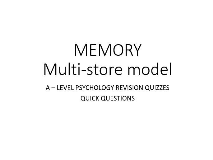 Psychology - Memory - Multi Store Model QUIZZES