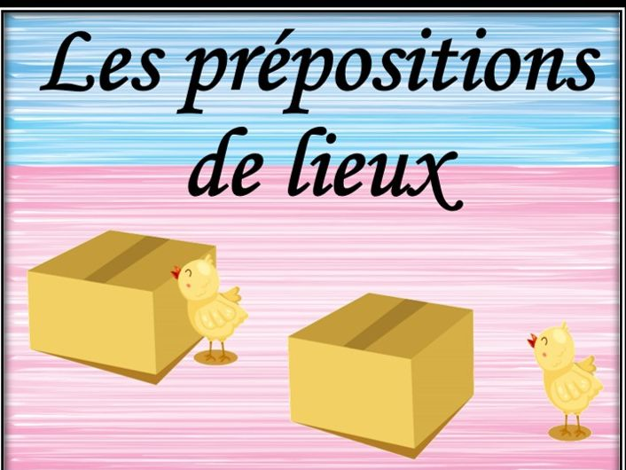 French prepositions of place. Dice game