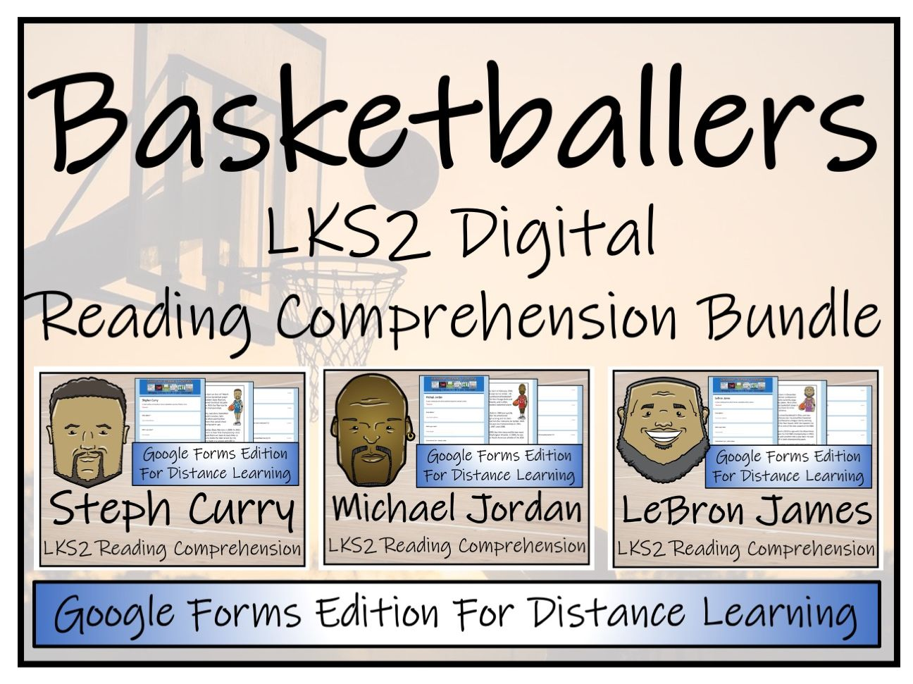 LKS2 Basketball Players Reading Comprehension & Distance Learning Bundle
