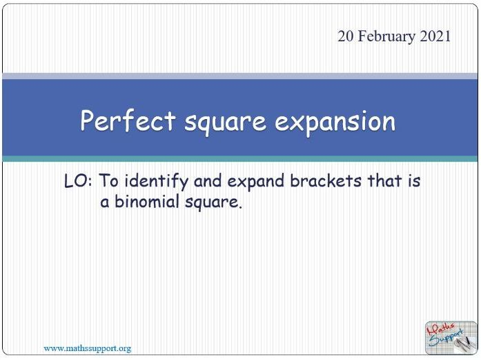Perfect square expansion