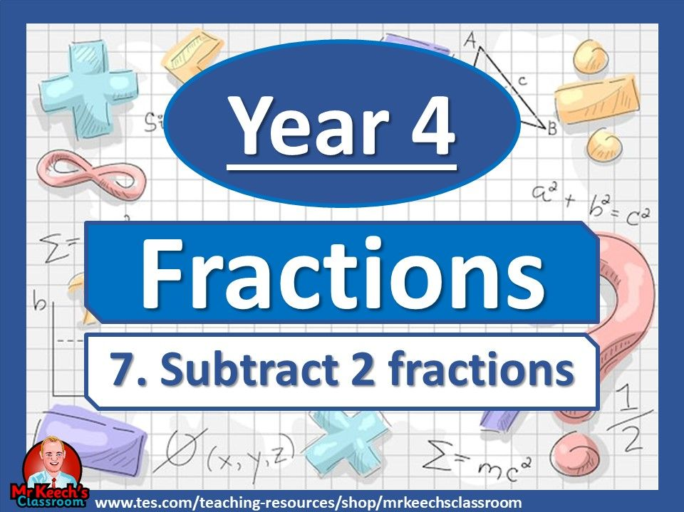 Year 4 – Fractions – Subtract 2 fractions - White Rose Maths