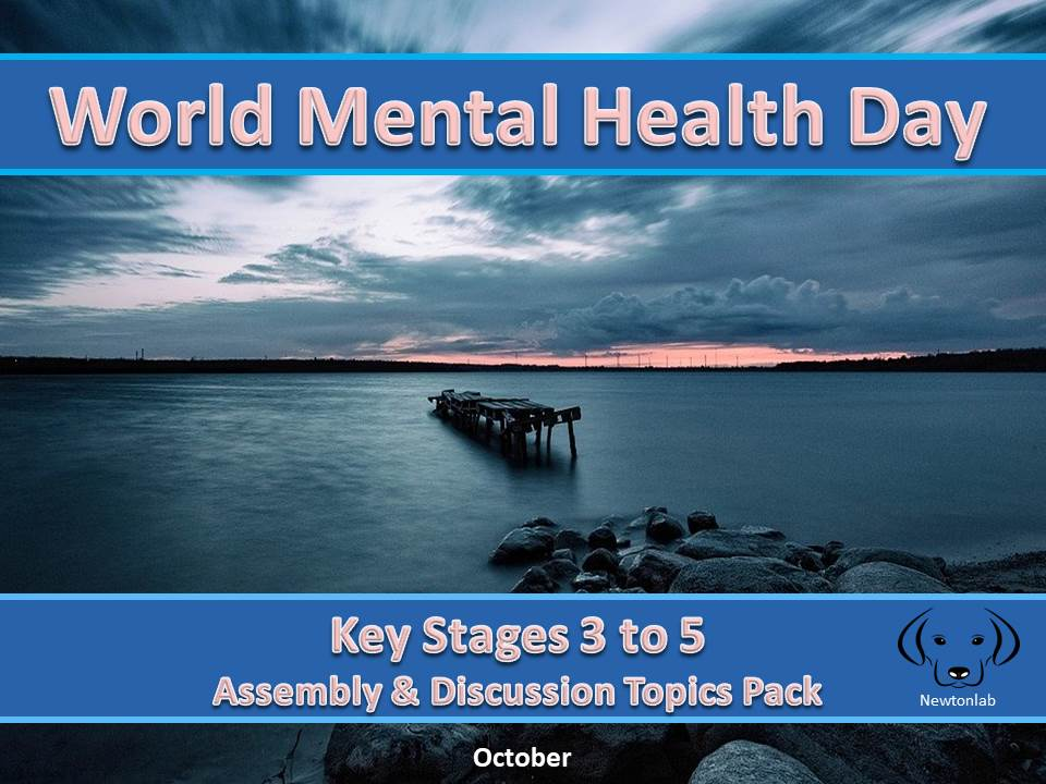 World Mental Health Day - Key Stages 3 to 5