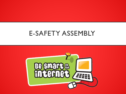 E-Safety Assembly