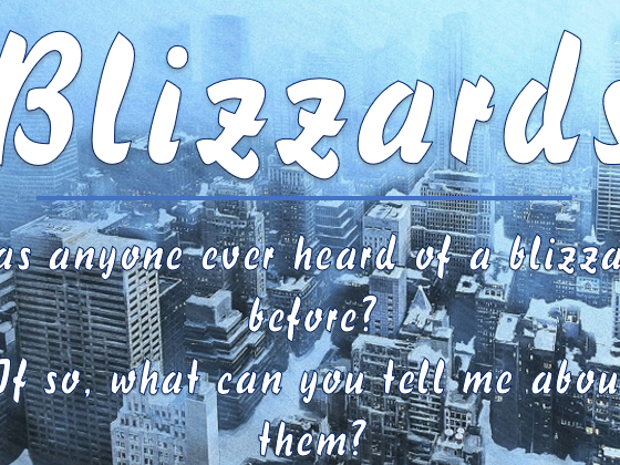 Extreme Weather #4 - Blizzards