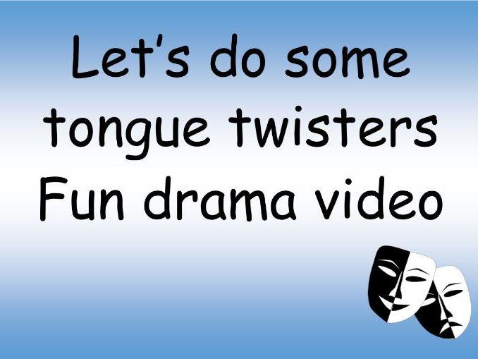 Tongue twisters- fun Drama activity