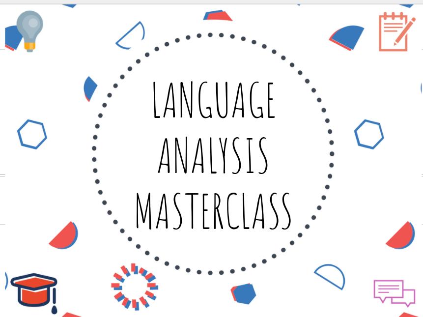 Language analysis masterclass!