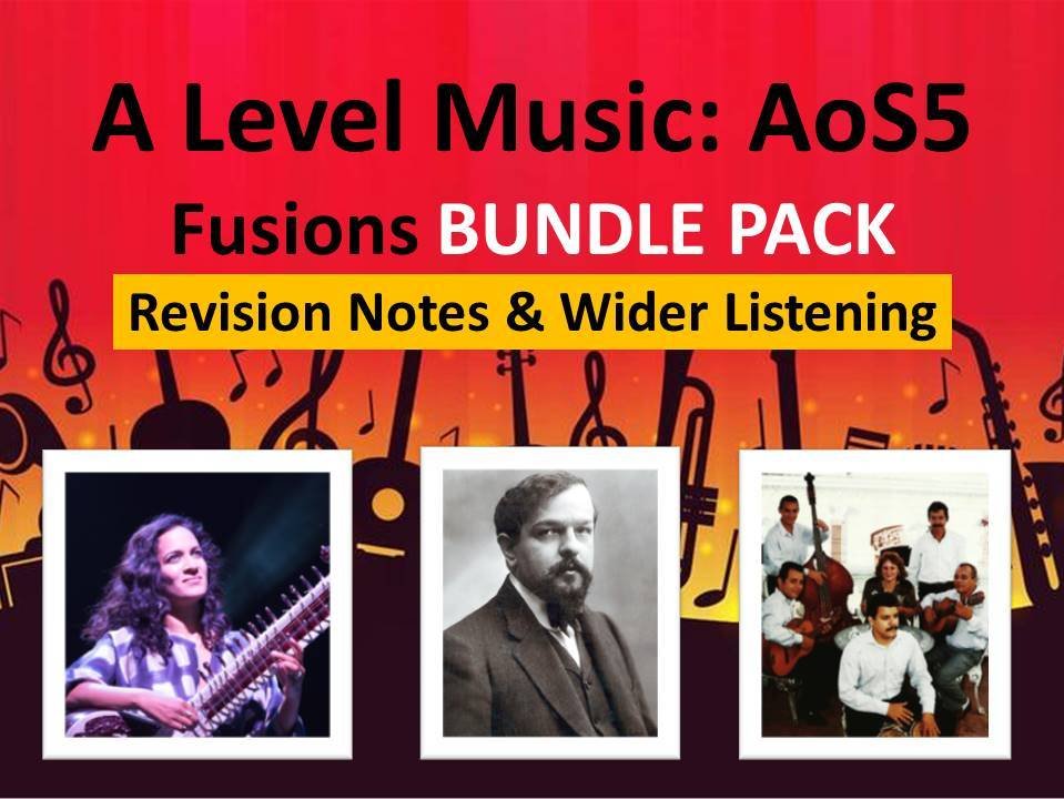 A Level Music: AoS5 Fusions Revision