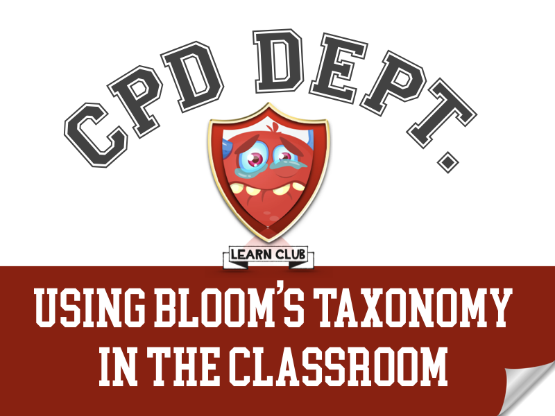 CPD - Bloom's Taxonomy in the Classroom