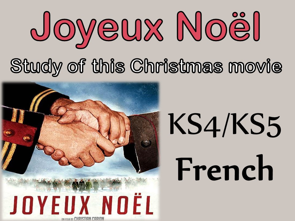 {Noël/Christmas} - JOYEUX NOEL - Etude du film {KS4 - KS5} - CHRISTMAS movie
