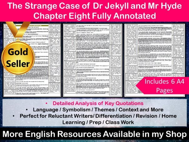 The Strange Case of Dr Jekyll and Mr Hyde Chapter 8 Fully Annotated