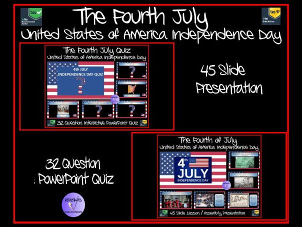 The Fourth July (4th July) - American Independence Day - Lesson / Assembly Presentation and Quiz
