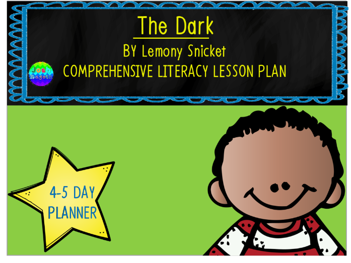 The Dark by Lemony Snicket 4-5 Day Lesson Plan