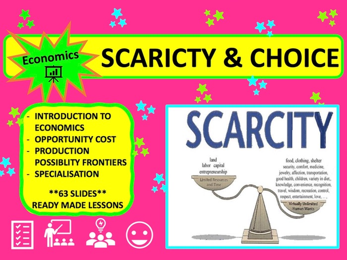 A Level  Economics Scarcity and Choice