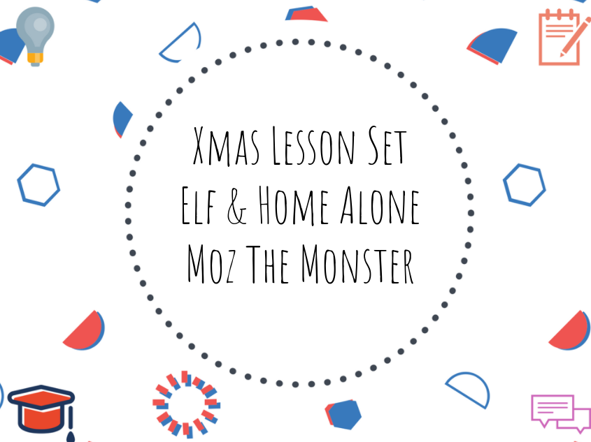 Christmas lesson set - #MozTheMonster #Elf #HomeAlone #Christmas