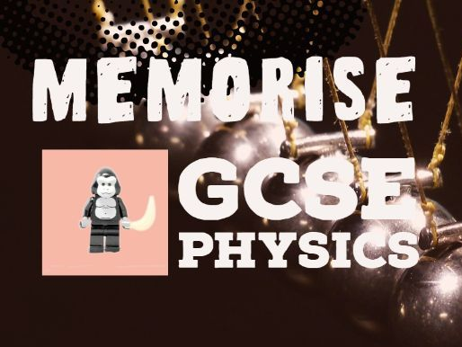 GCSE Physics - Memorise Explanations Revision Powerpoint