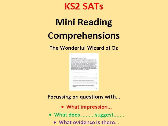 Mini Reading Comprehensions (The Wonderful Wizard of Oz) with Questions Similar to 2016 KS2 SATs