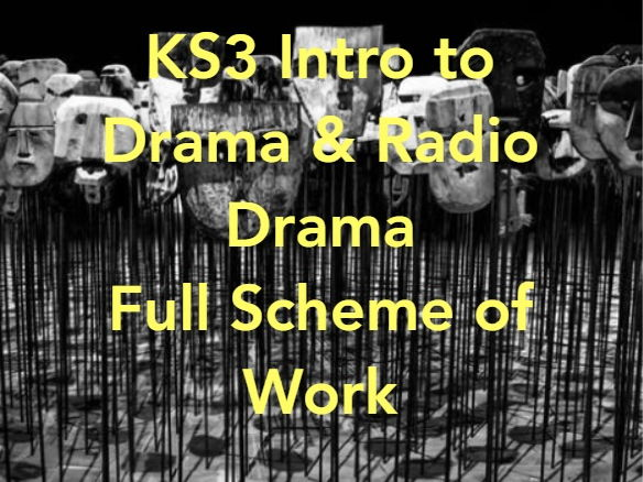 KS3 Intro to Drama and Radio Drama Full Scheme Of Work