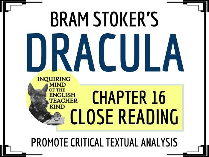 Dracula Close Reading Questions for Chapter 16