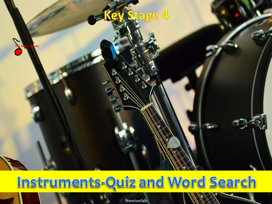 Musical Instruments  - Quiz & Word Search - Key Stage 4