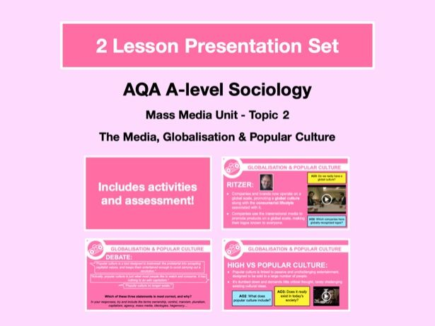 Globalisation and Popular Culture - AQA A-level Sociology - Mass Media Unit - Topic 2