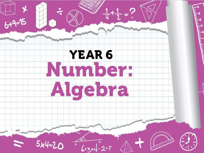 Year 6 - Algebra - week 6