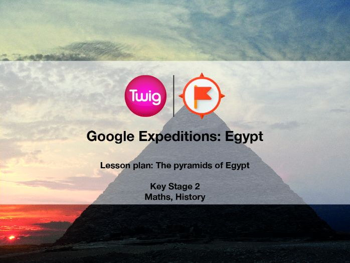 Google Expeditions lesson plan: Egypt