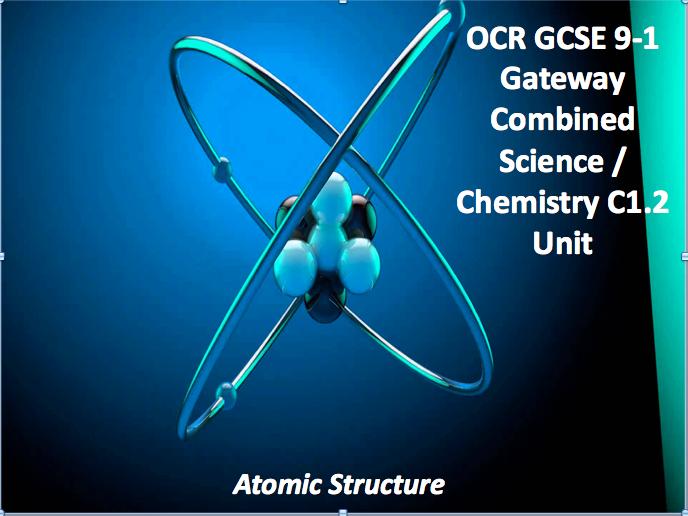 OCR GCSE 9-1 Gateway Combined Science / Chemistry C1.2 Unit