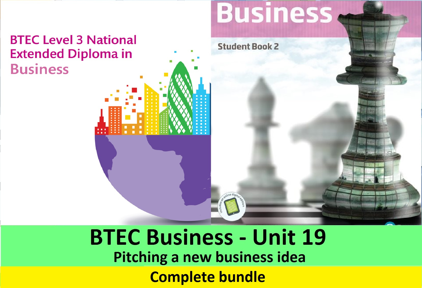 BTEC Business - Unit 19 Pitching a new business idea (Complete bundle)