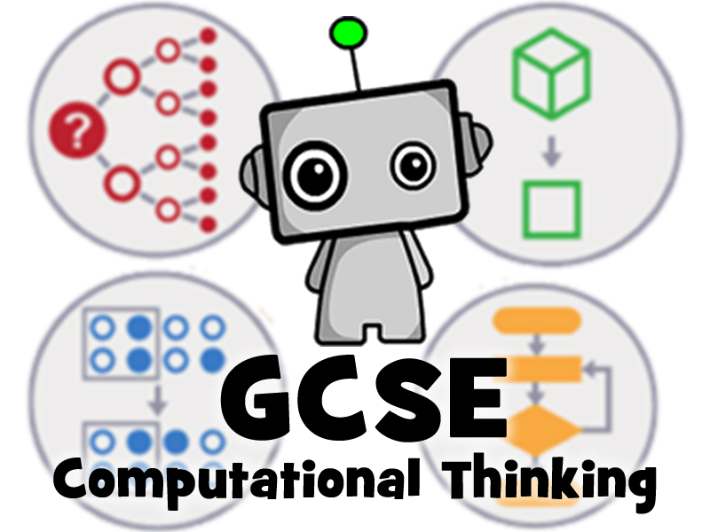 Computational Thinking for GCSE Computer Science