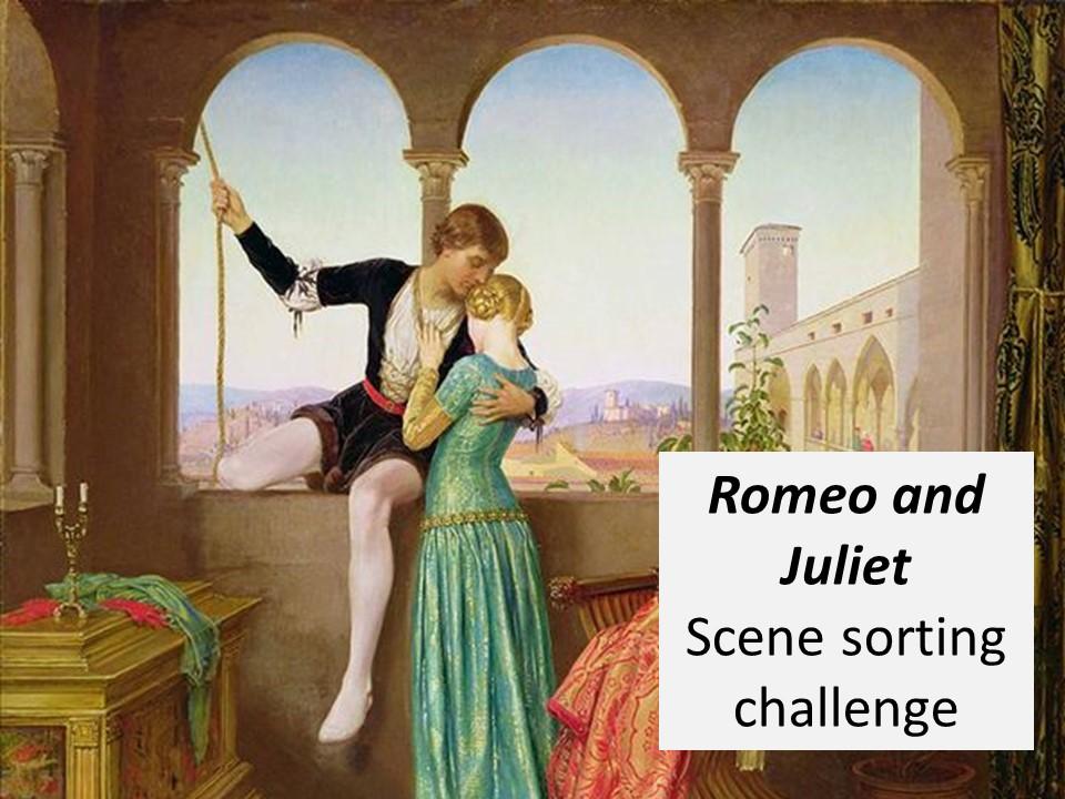 Romeo and Juliet Scene Sort Challenge (Plot Revision)