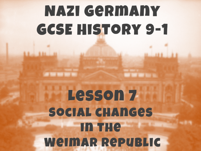 Nazi Germany - GCSE History 9-1 - Social changes in the Weimar Republic