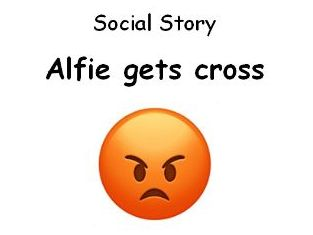 Getting Angry in the Classroom Autism Social Story Behaviour Management. Alfie Gets Cross editable