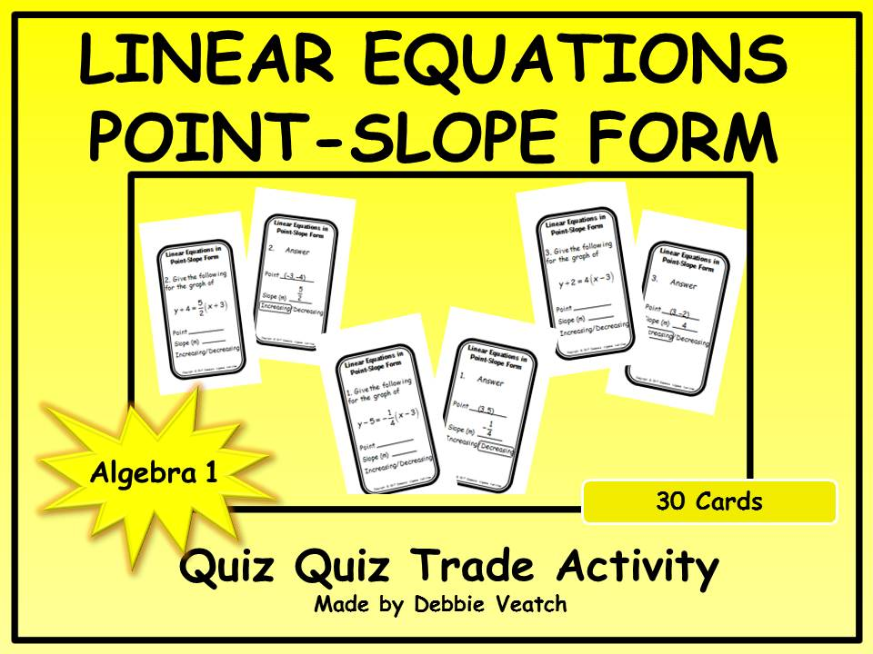 point slope form activity  Linear Equations in Point-Slope Form Quiz Quiz Trade Activity